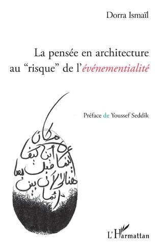 Couverture La pensée en architecture au