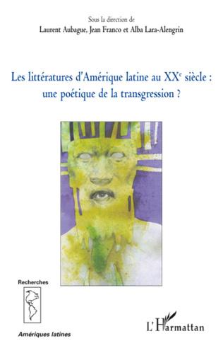 Couverture Les littératures d'Amérique latine au XXe siècle :