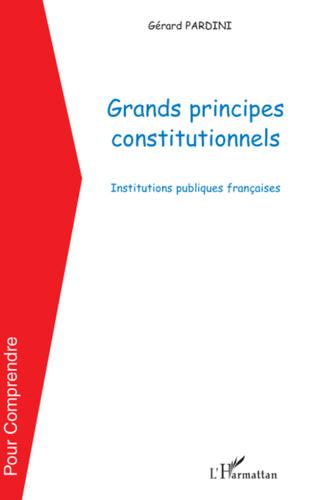 Couverture Grands principes constitutionnels