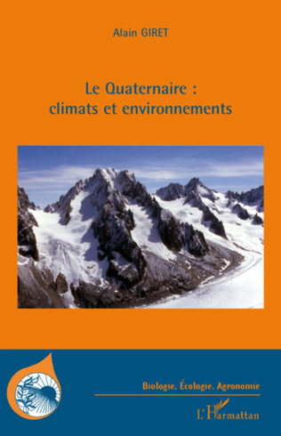Couverture Le Quaternaire : climats et environnements