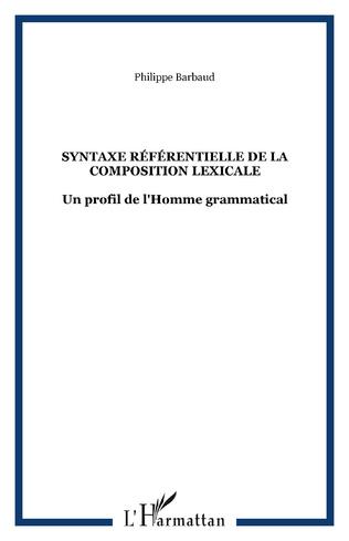 Couverture Syntaxe référentielle de la composition lexicale