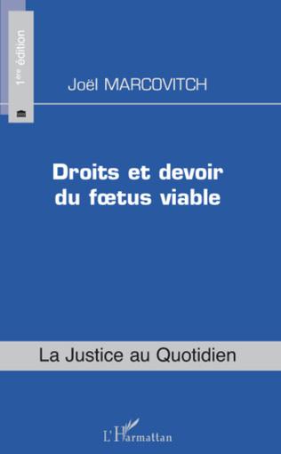 Couverture Droits et devoir du foetus viable