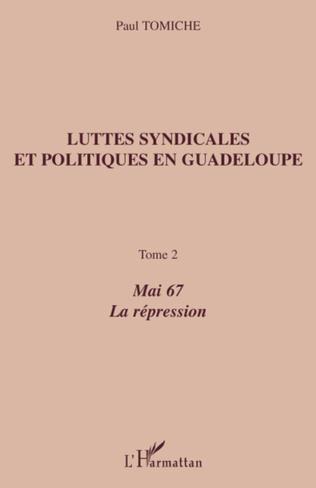 Couverture Luttes syndicales et politiques en Guadeloupe