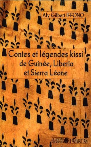 Couverture Contes et légendes kissi de Guinée, Liberia et Sierra Léone