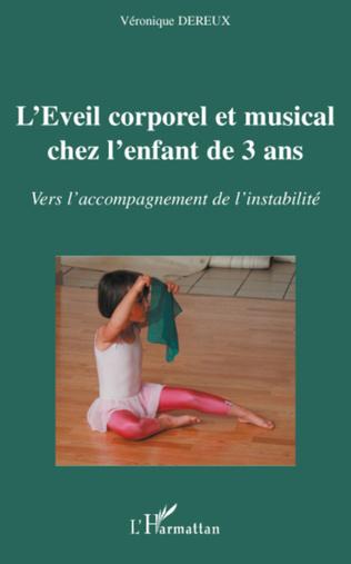 Couverture L'éveil corporel et musical chez l'enfant de 3 ans
