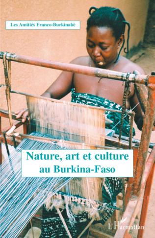 Couverture Nature, art et culture au Burkina Faso