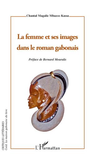 Couverture La femme et ses images dans le roman gabonais