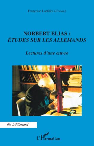 Couverture Norbert Elias : Etudes sur les Allemands
