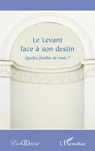 Couverture Le Levant face à son destin ?