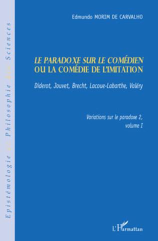 Couverture Le paradoxe sur le comédien ou la comédie de l'imitation
