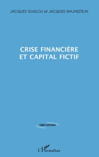 Couverture Crise financière et capital fictif
