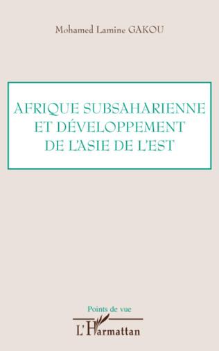 Couverture Afrique subsaharienne et développement de l'Asie de l'Est