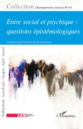 Couverture Entre social et psychique : questions épistémologiques
