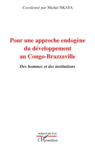 Couverture Pour une approche endogène du développement au Congo-Brazzaville