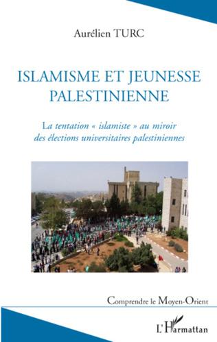 Couverture Islamisme et jeunesse palestinienne
