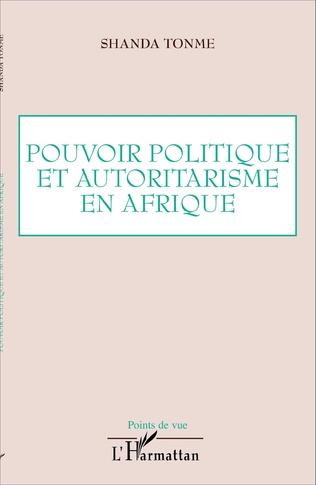 Couverture Pouvoir politique et autoritarisme en Afrique