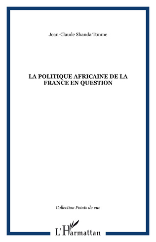 Couverture La politique africaine de la France en question