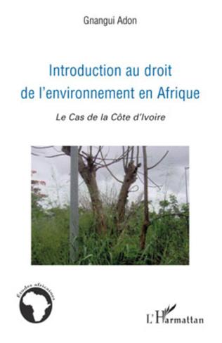 Couverture Introduction au droit de l'environnement en Afrique