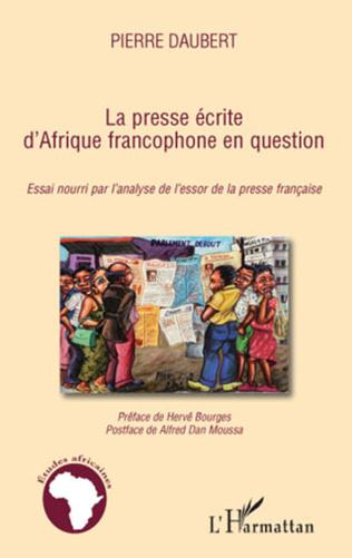 Couverture La presse écrite d'Afrique francophone en question