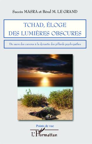 Couverture Tchad, éloge des lumières obscures