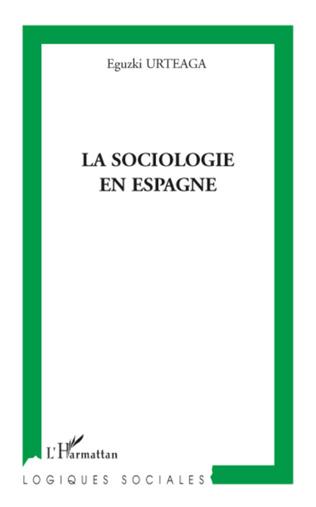 Couverture La sociologie en Espagne