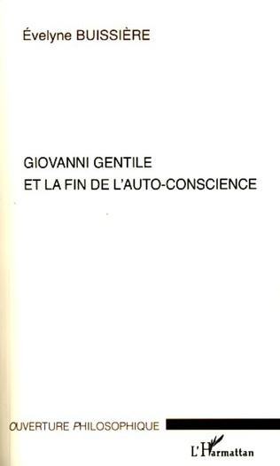 Couverture Giovanni Gentile et la fin de l'auto-conscience
