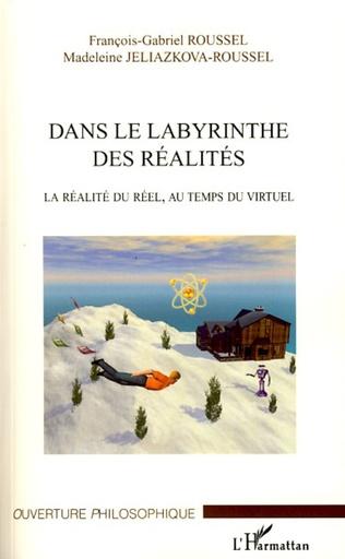 Couverture Dans le labyrinthe des réalités