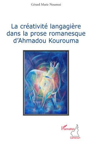 Couverture La créativité langagière dans la prose romanesque d'Ahmadou Kourouma