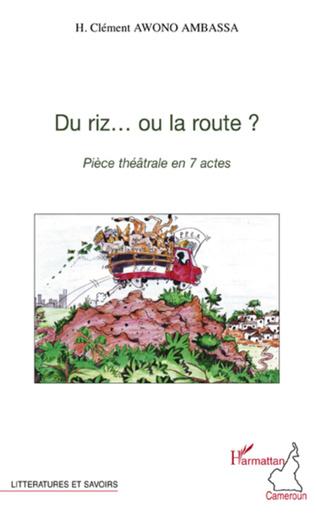 Couverture Du riz... ou la route ?