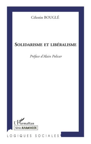 Couverture Solidarisme et Libéralisme