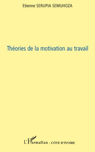 Couverture Théories de la motivation au travail