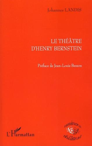 Couverture Le Théâtre d'Henry Bernstein