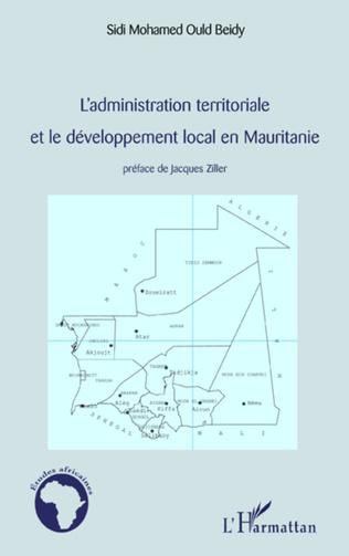 Couverture L'administration territoriale et le développement local en Mauritanie