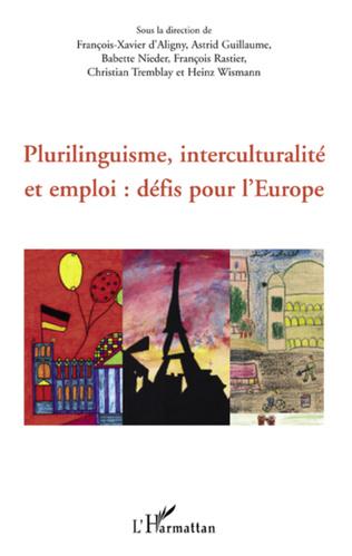 Couverture Plurilinguisme, interculturalité et emploi : défis pour l'Europe