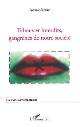 Couverture Tabous et interdits, gangrènes de notre société