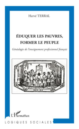 Couverture Eduquer les pauvres, former le peuple