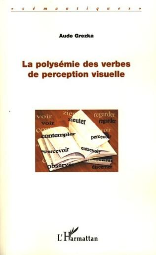 Couverture La polysémie des verbes de perception visuelle