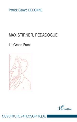 Couverture Max Stirner, pédagogue