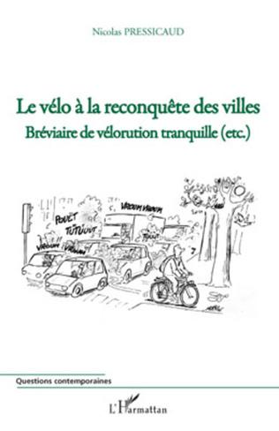 Couverture Le vélo à la reconquête des villes