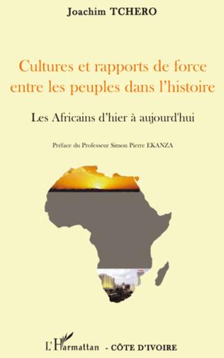 Couverture Cultures et rapports de force entre les peuples dans l'histoire