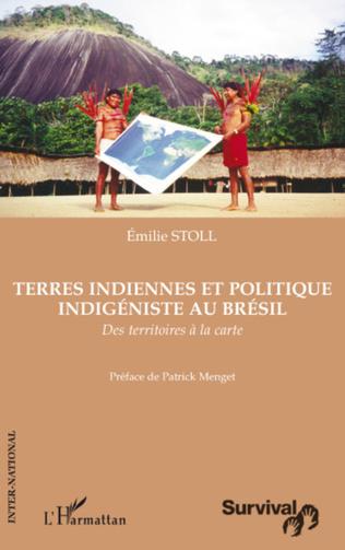 Couverture Terres indiennes et politique indigéniste au Brésil