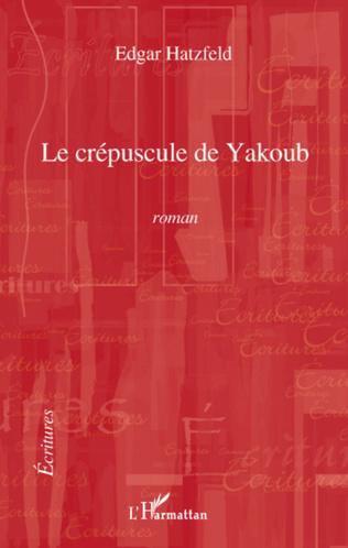 Couverture Le crépuscule de Yakoub