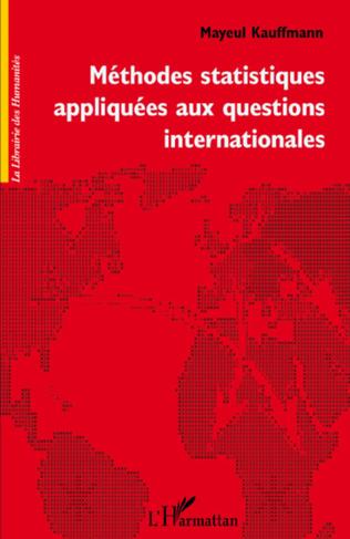 Couverture Méthodes statistiques appliquées aux questions internationales