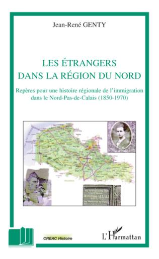 Couverture Les étrangers dans la région du Nord