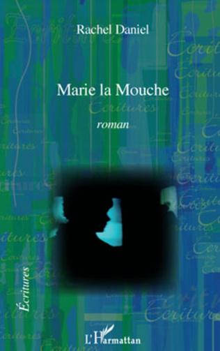 Couverture Marie la Mouche