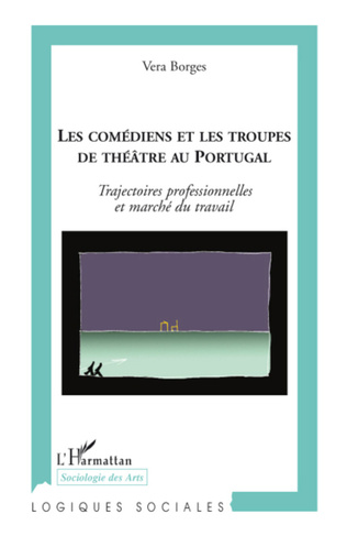 Couverture Les comédiens et les troupes de théâtre au Portugal