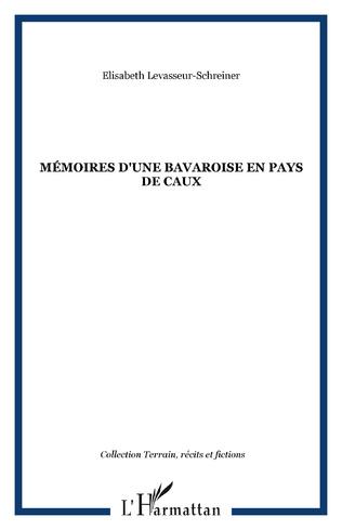 Couverture Mémoires d'une Bavaroise en pays de Caux