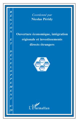 Couverture Ouverture économique, intégration régionale et investissements directs étrangers