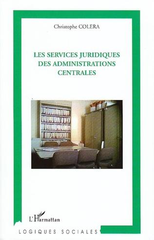 Couverture Les services juridiques des administrations centrales