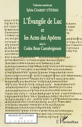Couverture L'Evangile de Luc et les Actes des Apôtres selon le codex Bezae Cantabrigiensis